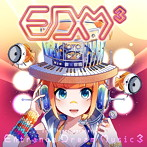 EXIT TUNES PRESENTS Entrance Dream Music3(アルバム)