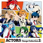 ACTORS-Songs Collection2-(アルバム)