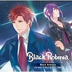 BlackRobinia/鈴木達央&立花慎之介(シングル)