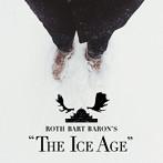 ROTH BART BARON/ロットバルトバロンの氷河期(アルバム)