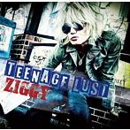 ZIGGY/TEENAGE LUST(シングル)