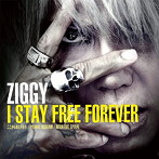 ZIGGY/I STAY FREE FOREVER(シングル)