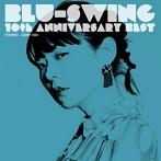 BLU-SWING/BLU-SWING 10th ANNIVERSARY BEST(アルバム)