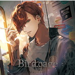 【HBG限定盤】birdcage-lovers- (CV.黒井勇)