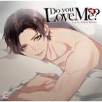 【HBG限定盤】Do you Love Me? vol.3-Asahi Kuno-(CV.土門熱)